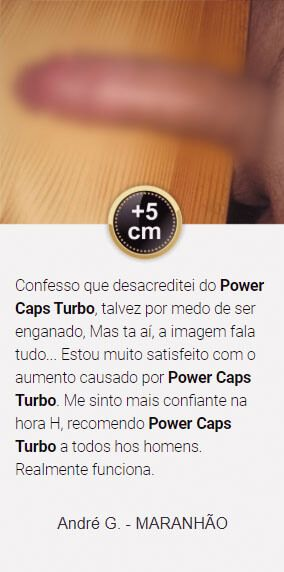 andré relata os efeitos do power caps turbo no seu organismo